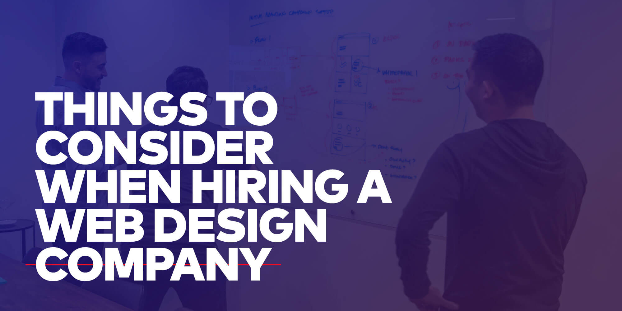 Blog: Things To Consider When Hiring a Web Design Company